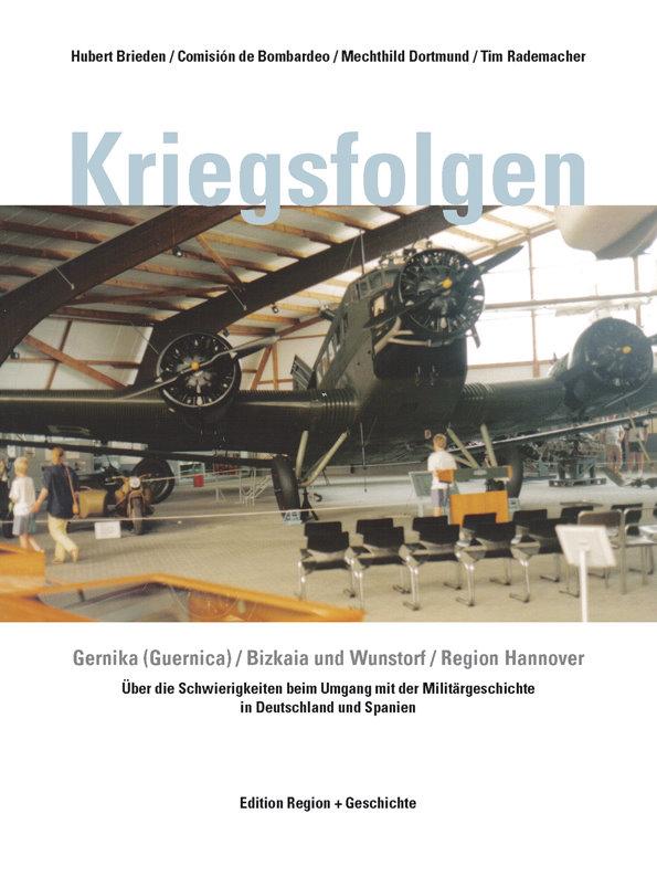 Rezension: Kriegsfolgen – Über die Schwierigkeiten beim Umgang mit der Militärgeschichte in Deutschland und Spanien